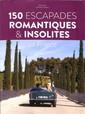 150 Escapades Romantique et Insolites (REV) N° 1 Novembre 2018