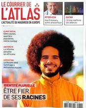 Le Courrier de l'Atlas N° 137 Juin 2019