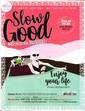 Slow Good N° 1 Août 2019