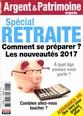 Argent & patrimoine N° 6 Février 2017