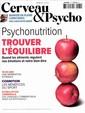 Cerveau et Psycho N° 79 Juin 2016