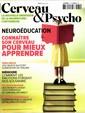 Cerveau et Psycho N° 81 Septembre 2016