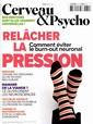 Cerveau et Psycho N° 85 Janvier 2017
