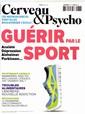 Cerveau et Psycho N° 86 Février 2017