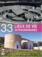 Coffret 7 DVD : 33 Lieux de vie Extraordinaires October 2016