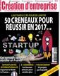 Création d'entreprise magazine N° 59 Décembre 2016