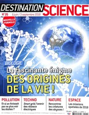 Destination science le mag N° 26 June 2018
