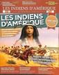 Guerres et Batailles HOrs Série Les Indiens d'Amérique  N° 1 July 2018