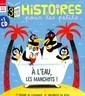 Histoires pour les Petits + CD N° 2165 Juin 2017