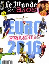 Le Monde des Ados N° 366 Juin 2016