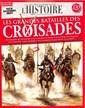 Les Grandes Batailles des Croisades (REV) N° 1 August 2018
