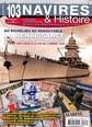 Navires et Histoires N° 103 Juillet 2017
