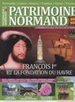 Patrimoine normand N° 101 Avril 2017
