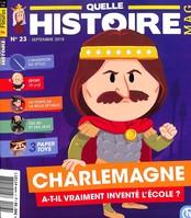 Quelle histoire magazine N° 23 August 2018