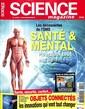Science Magazine N° 55 Juillet 2017
