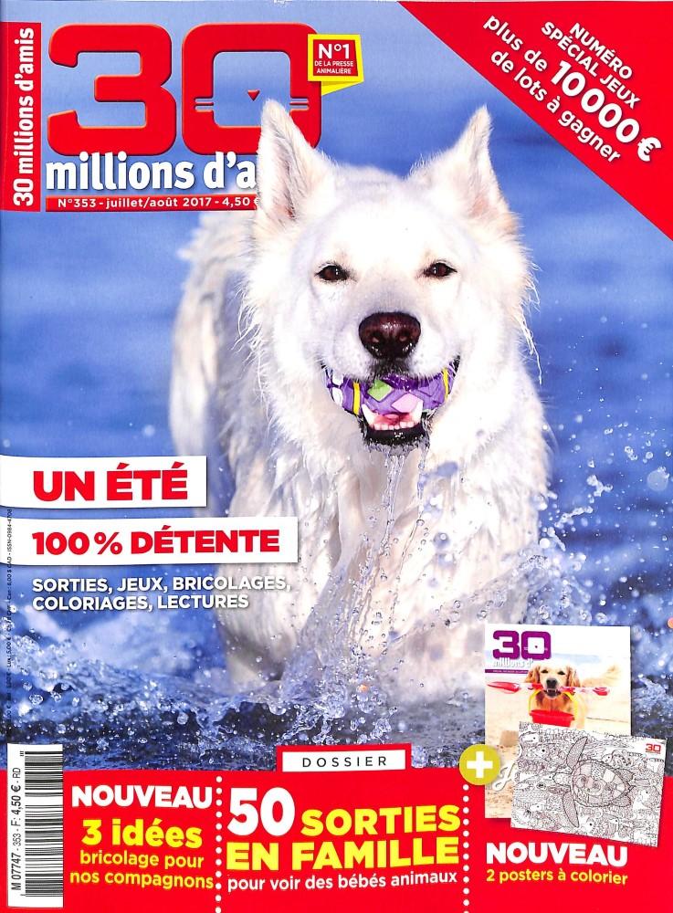 30 Millions d'Amis N° 353 Juin 2017