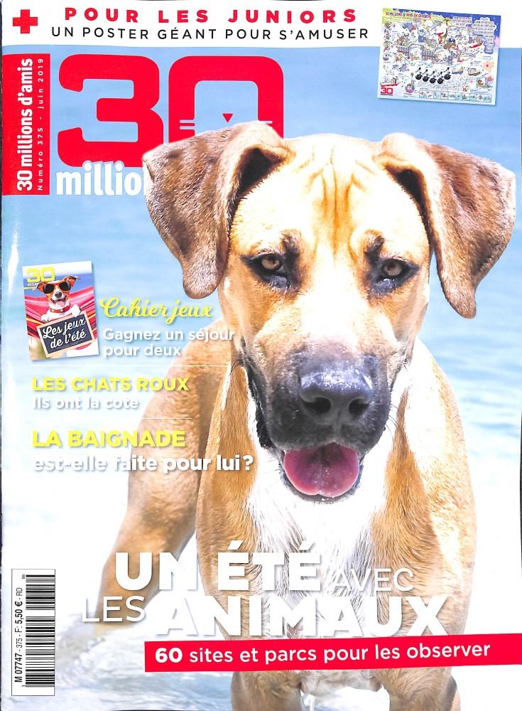 30 Millions d'Amis N° 375 Juin 2019