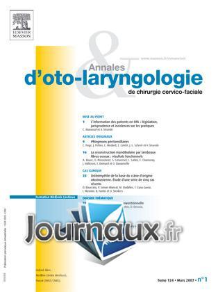 Annales françaises d'orl et de pathologie cervico-faciale