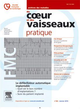 Archives des maladies du coeur et des vaisseaux - pratique