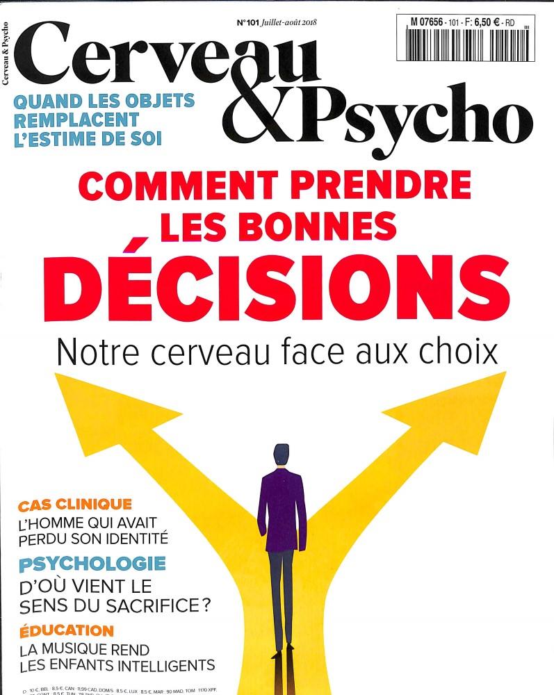 Cerveau et Psycho N° 101 June 2018