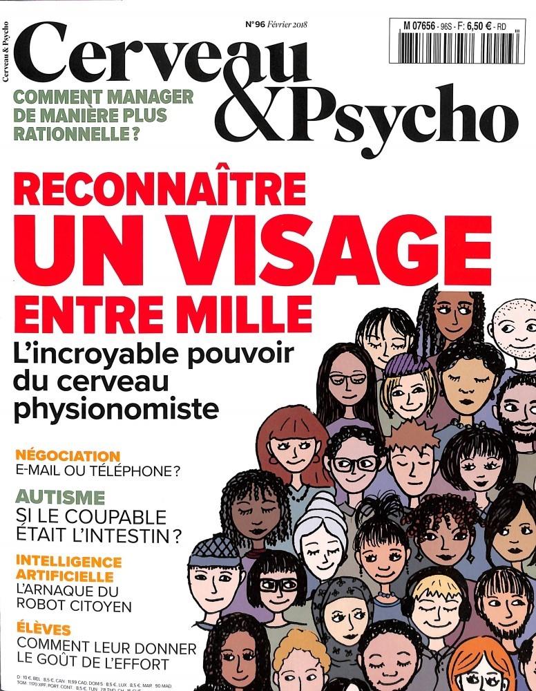 Cerveau et Psycho N° 96 Janvier 2018