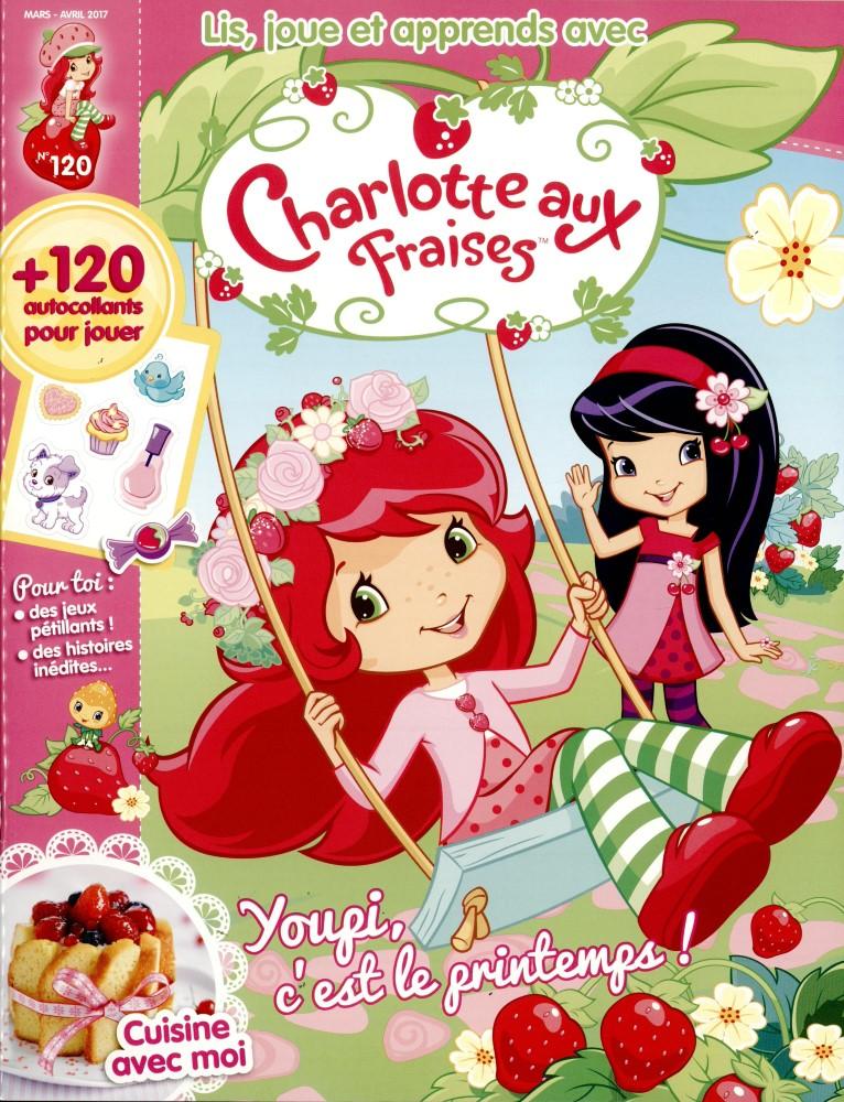 Charlotte aux fraises N° 120 Février 2017