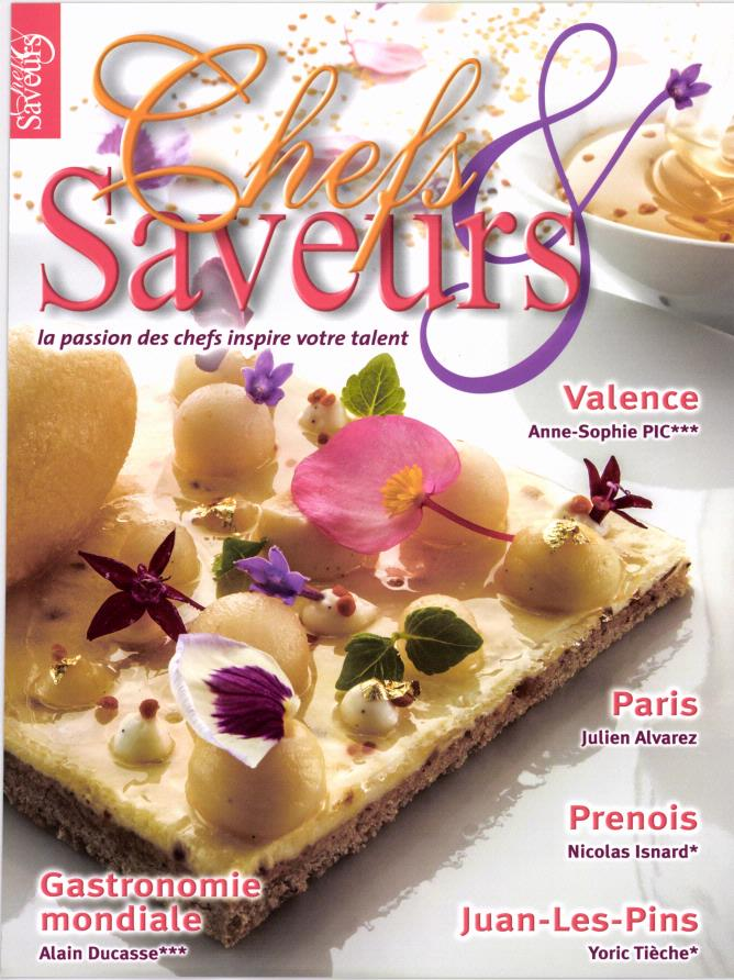 Chefs et Saveurs N° 49 Juillet 2016