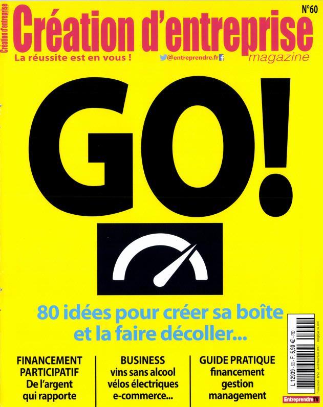 Création d'entreprise magazine N° 60 Mars 2017