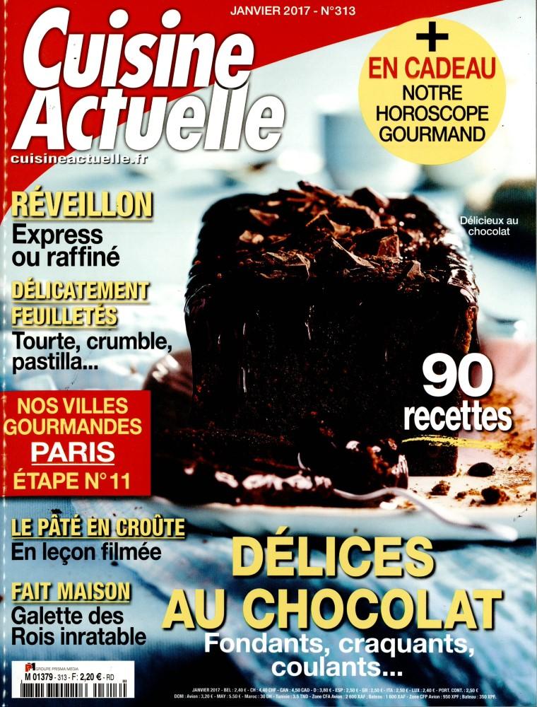 cuisine actuelle n 313 abonnement cuisine actuelle abonnement magazine par. Black Bedroom Furniture Sets. Home Design Ideas