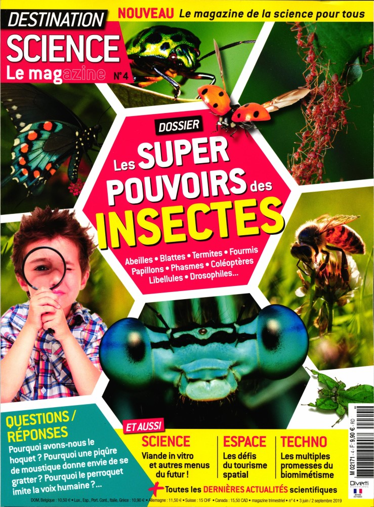 Destination Science Le Magazine  N° 4 Juin 2019