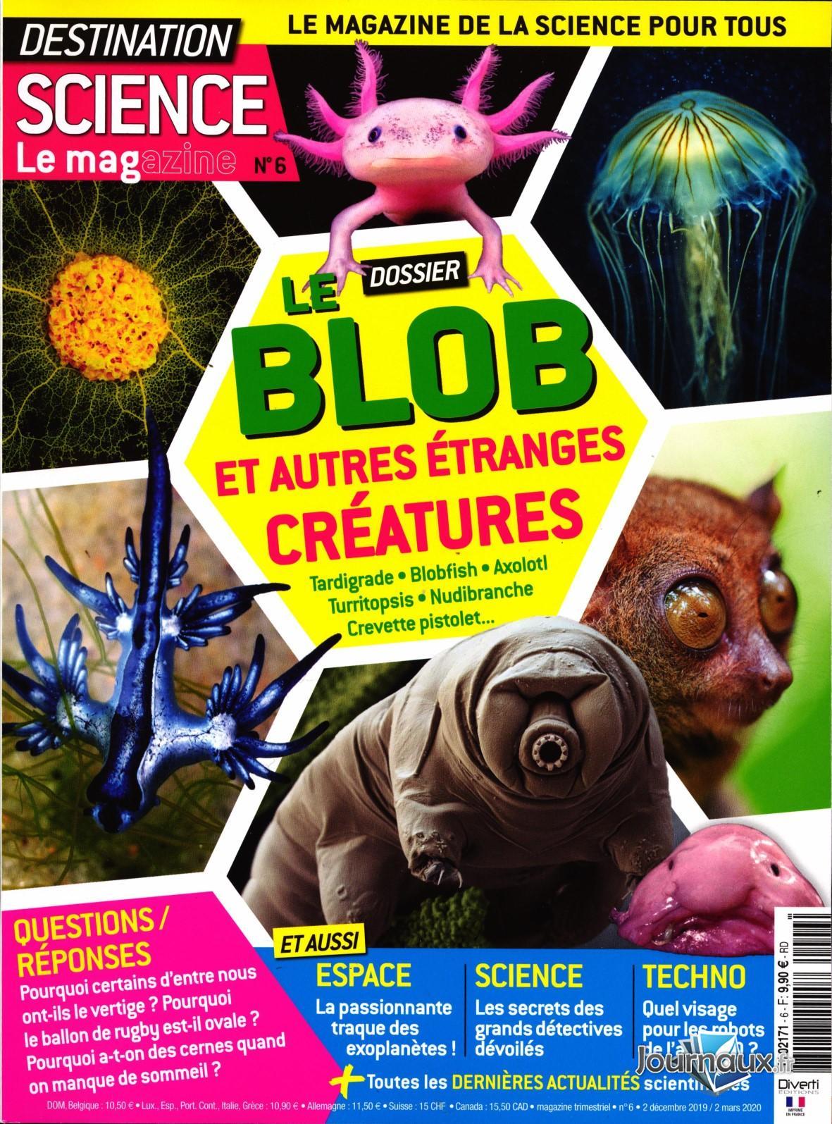 Destination Science Le Magazine  N° 6 Novembre 2019