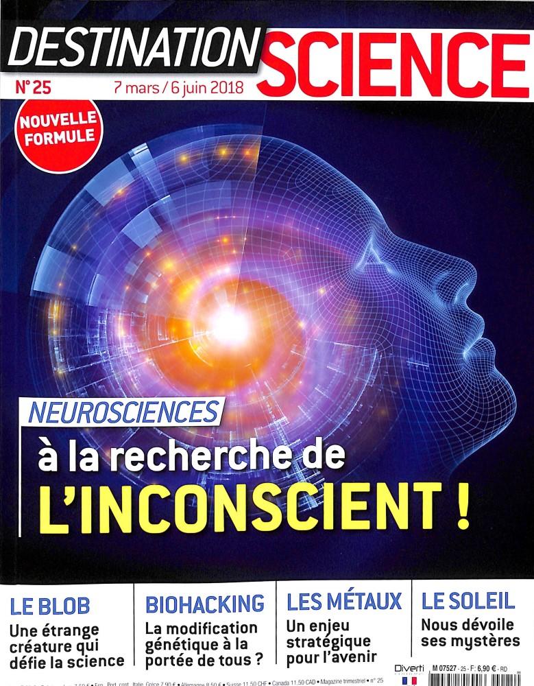 Destination science N° 25 March 2018