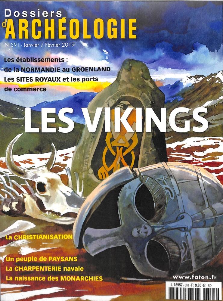 Dossiers d'Archéologie N° 391 Janvier 2019