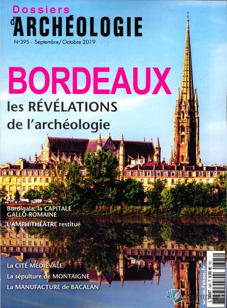 Dossiers d'Archéologie N° 395 Septembre 2019