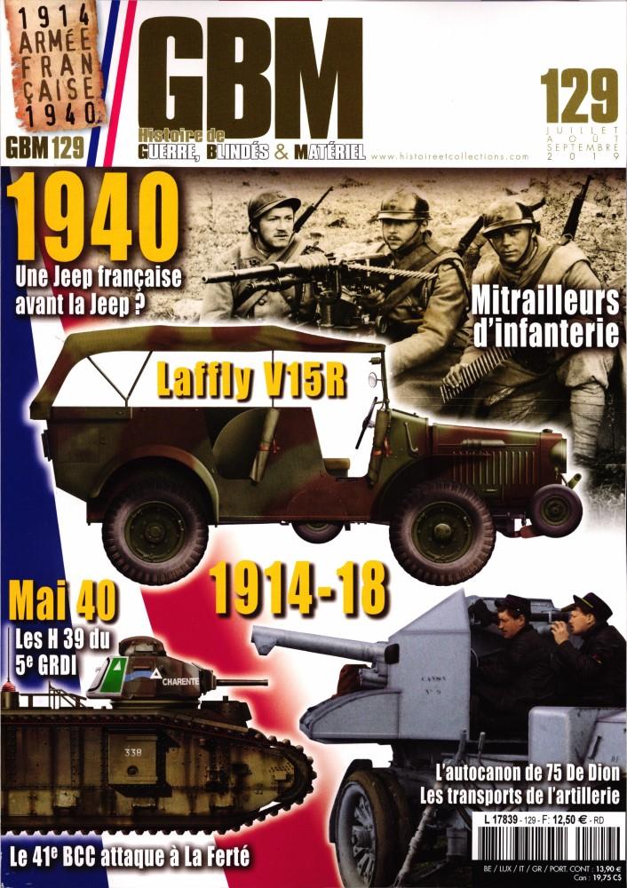 GBM Histoire de Guerre, Blindés & Matériel N° 129 Juin 2019