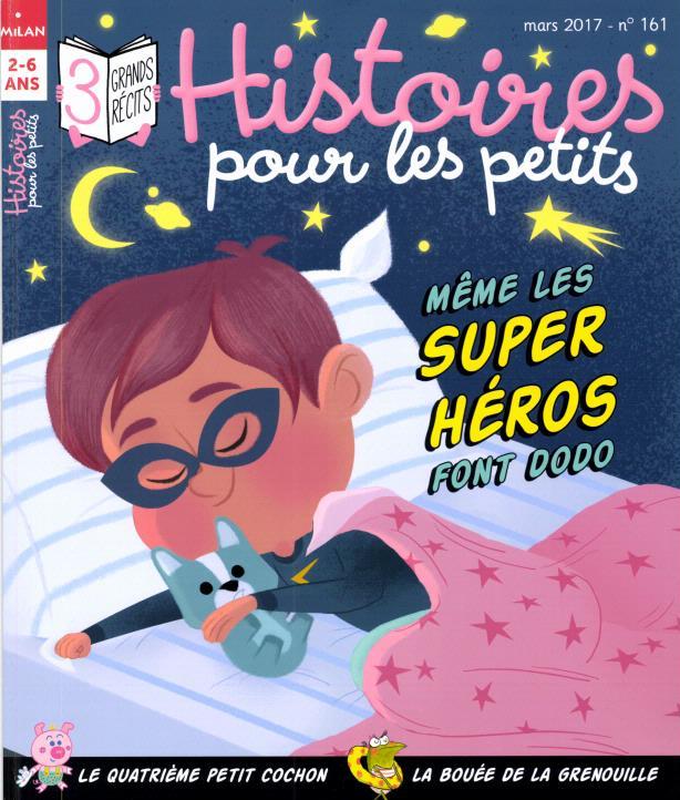 Histoires Pour Les Petits N° 161 Février 2017
