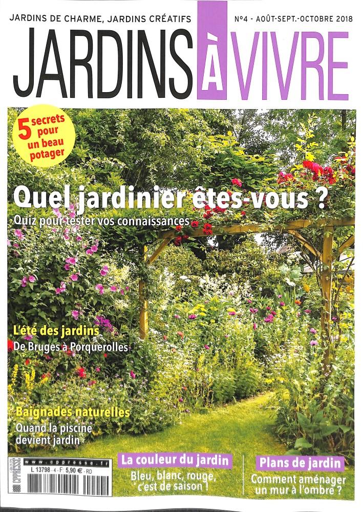 Jardins à vivre N° 4 Août 2018