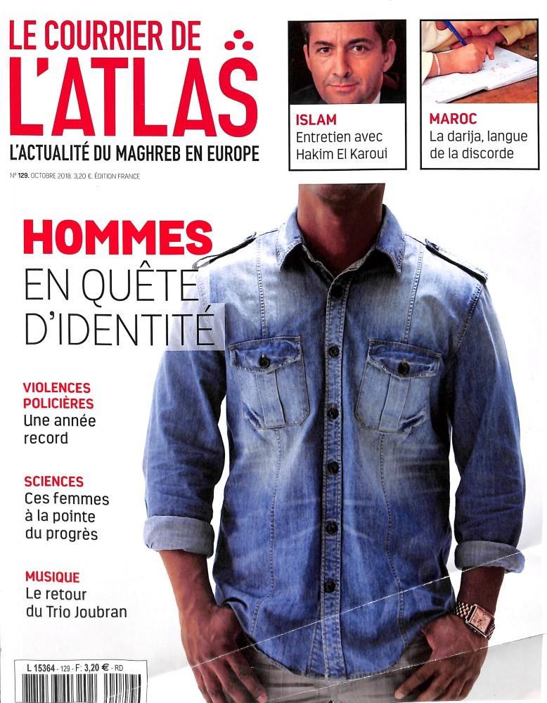 Le Courrier de l'Atlas N° 129 October 2018
