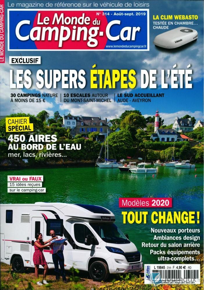 Le monde du Camping-car N° 314 Juillet 2019