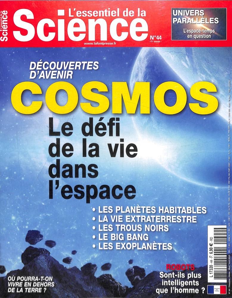 L'essentiel de la Science N° 44 Janvier 2019