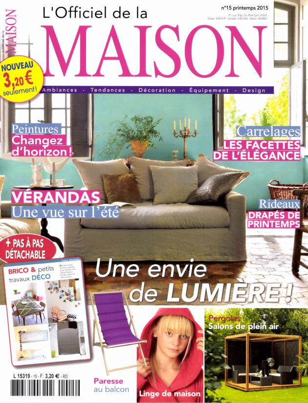 L 39 officiel de la maison n 15 abonnement l 39 officiel de for Maison magazine abonnement