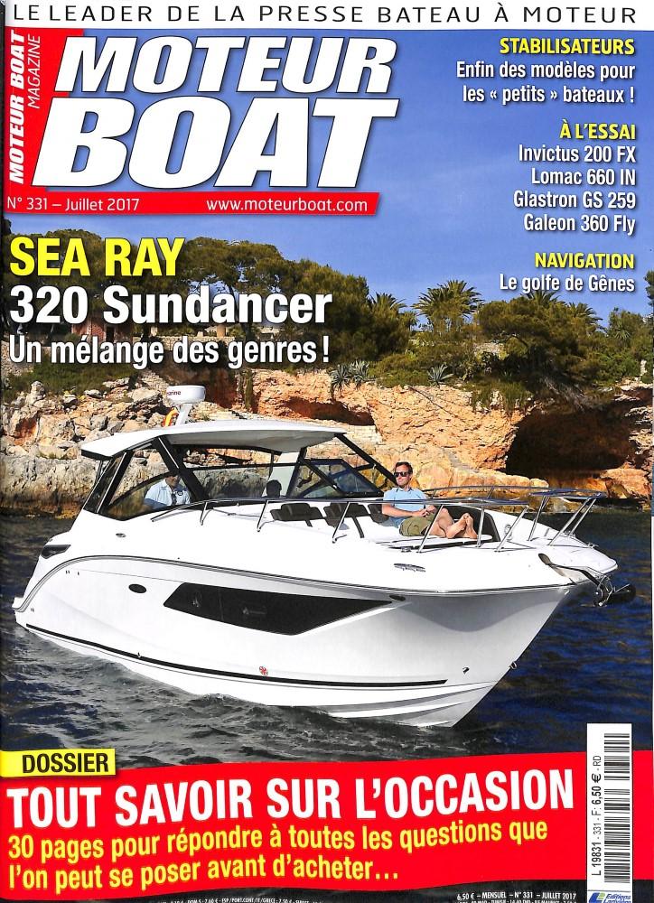 Moteur Boat Magazine N° 332 Juillet 2017