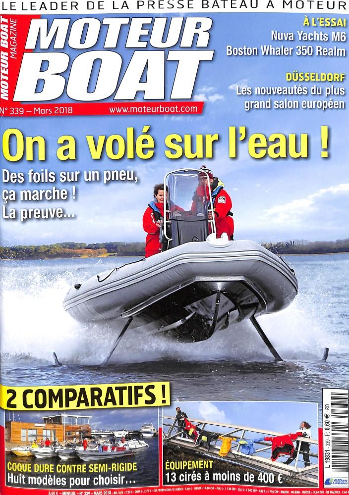 Moteur Boat Magazine N° 340 March 2018