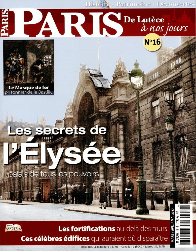 Paris, de Lutèce à nos jours N° 16 Février 2017