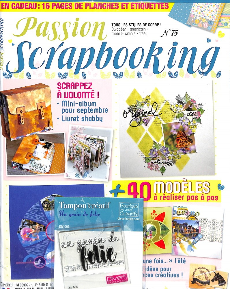 Passion scrapbooking N° 75 July 2018