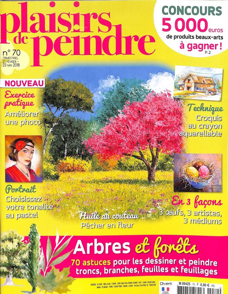 Plaisirs de peindre N° 70 February 2018