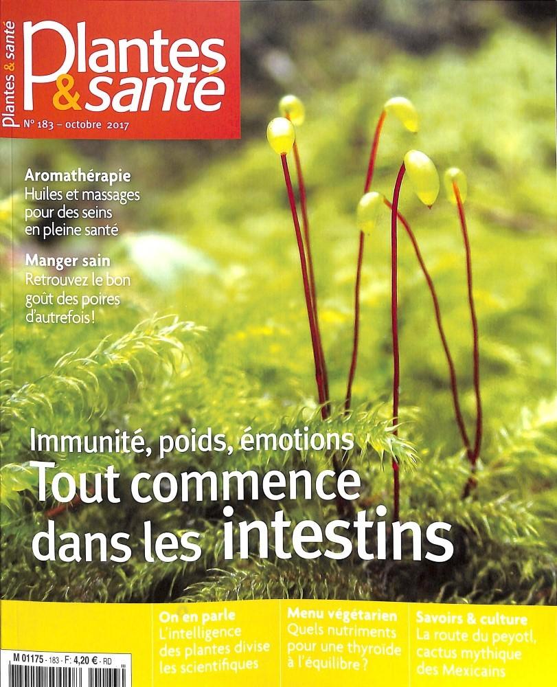 Plantes & santé N° 183 Octobre 2017