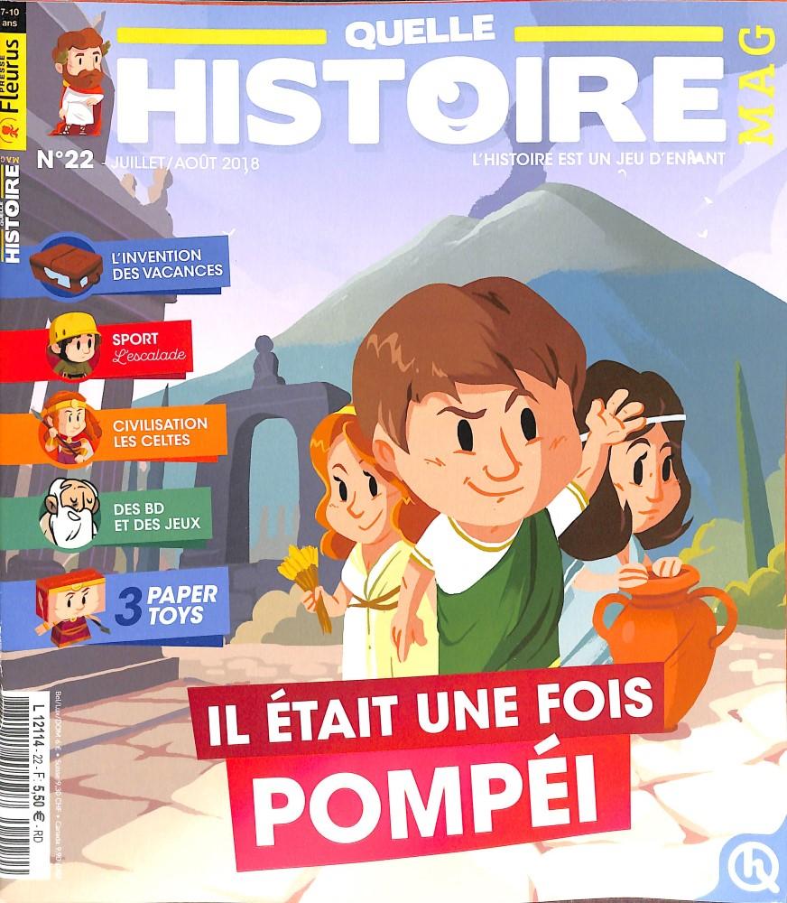 Quelle histoire magazine N° 22 June 2018