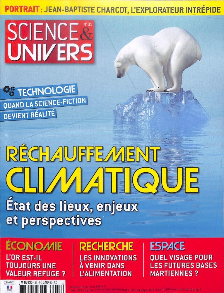 Science et univers N° 31 Février 2019