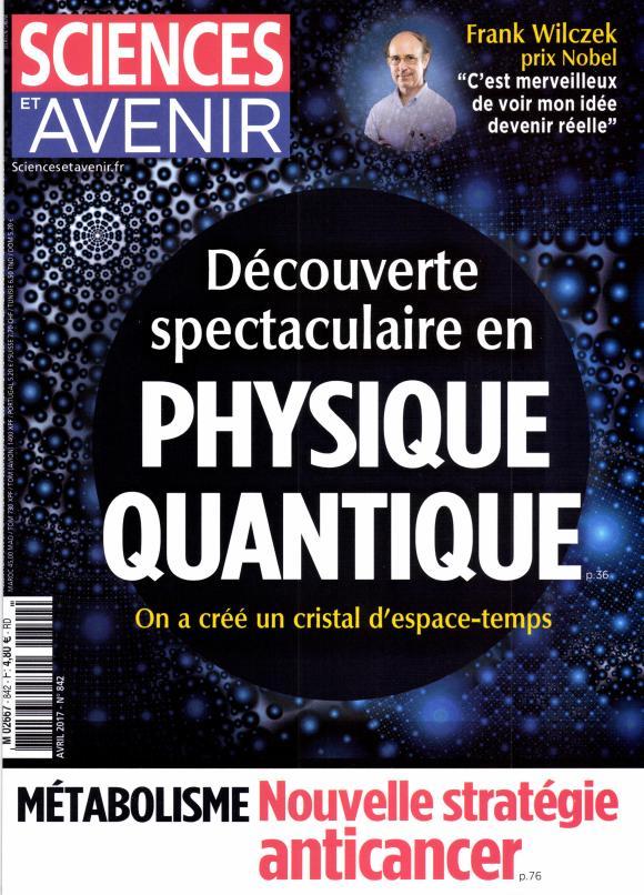 Sciences et Avenir N° 842 Mars 2017